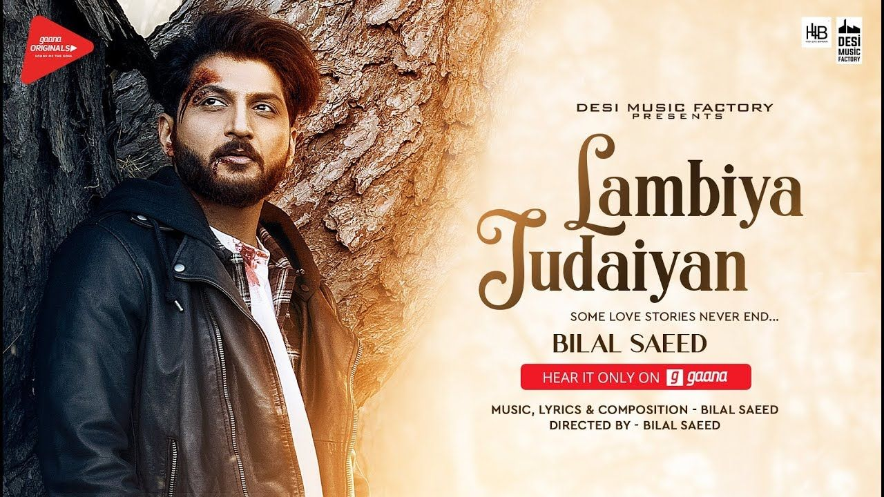 Lambiya Judaiyan ( Full Video ) Bilal Saeed Desi Music