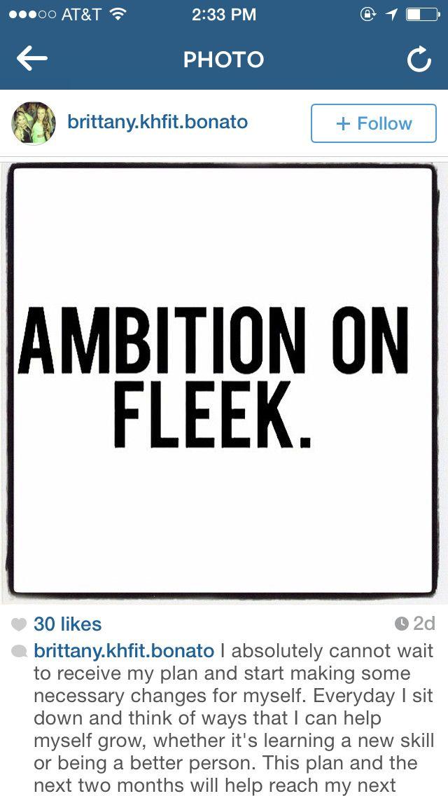 Ambition on fleek | Quotes | Pinterest