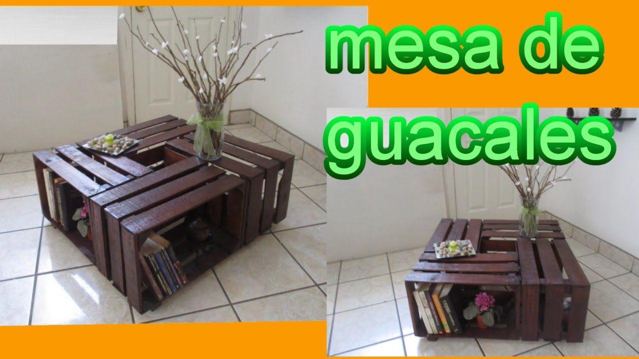 Mesa De Centro Diy Reciclaje De Guacales Ideas Y Creatividad  # Muebles Con Uacales