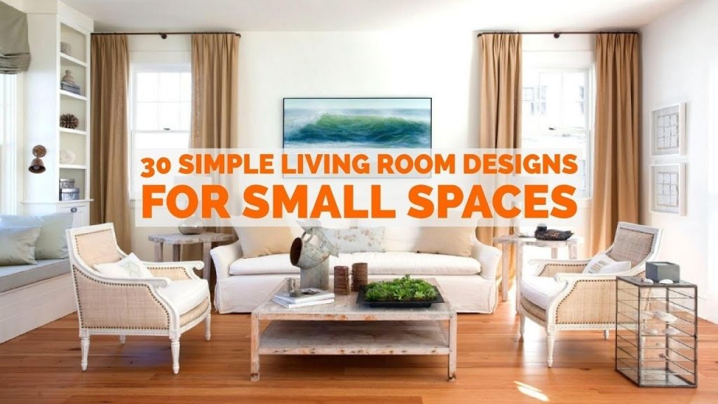 30 Simple Living Room Designs For Small Spaces Youtube Simple Living Room Designs Simple Living Room Small Space Living Room