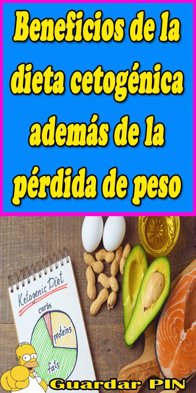 Beneficios de la dieta cetogénica además de la pérdida de..