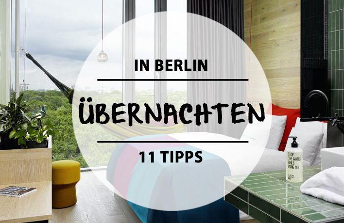 11 hostels und hotels in berlin die einen aufenthalt hier noch sch ner machen f r verschiedene. Black Bedroom Furniture Sets. Home Design Ideas