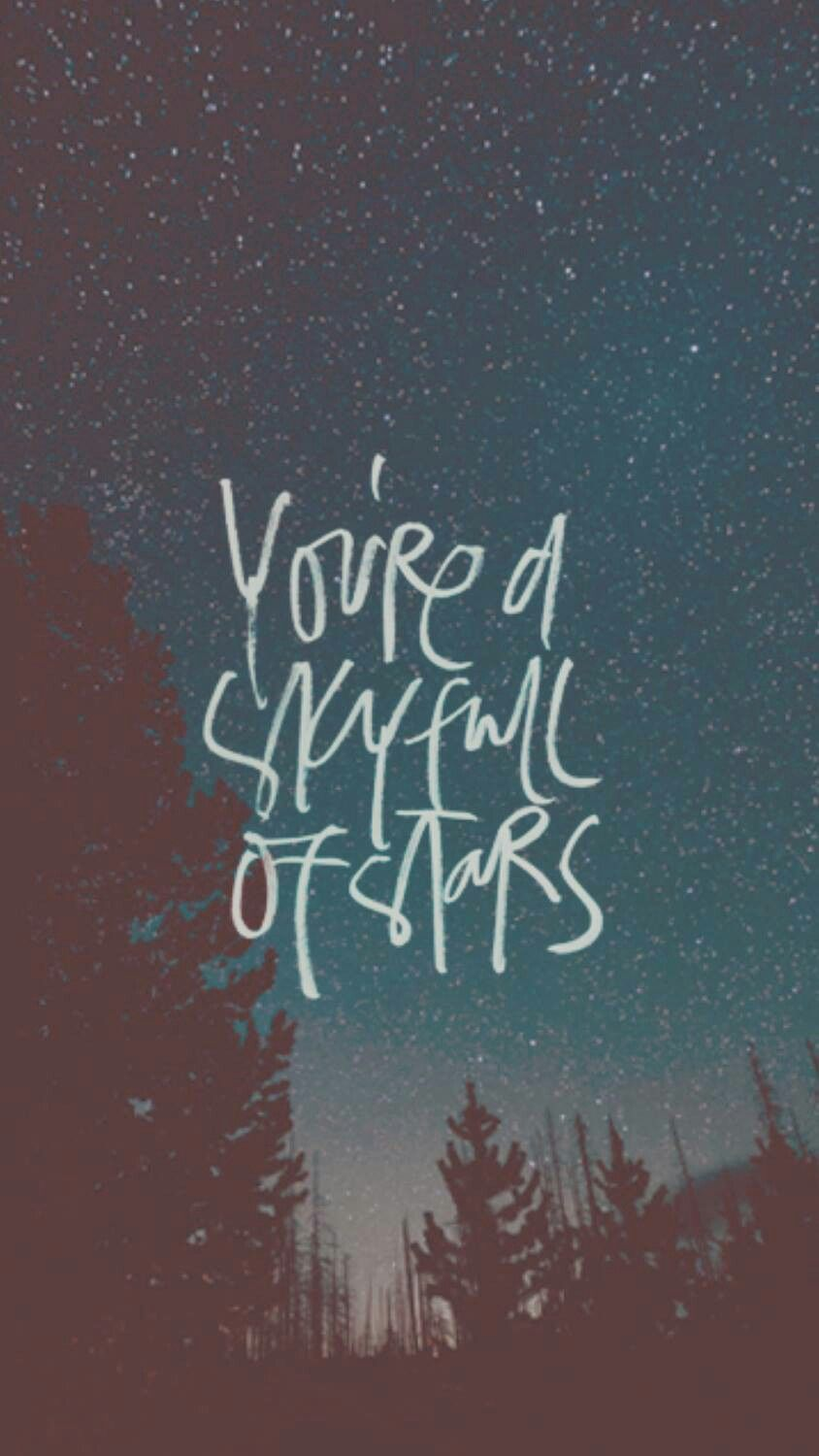 A Sky Full Of Star Coldplay Wallpaper Coldplay Wallpaper Quotes