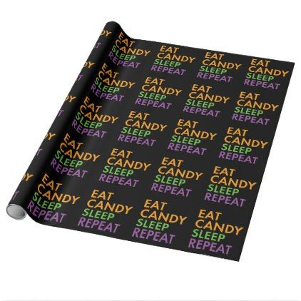 halloween eat candy sleep repeat novelty wrapping paper humor funny fun humour humorous