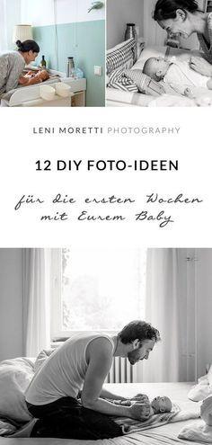 12 foto ideen f r die ersten wochen mit eurem baby zu hause baby baby fotoshooting baby und - Familienbilder ideen ...