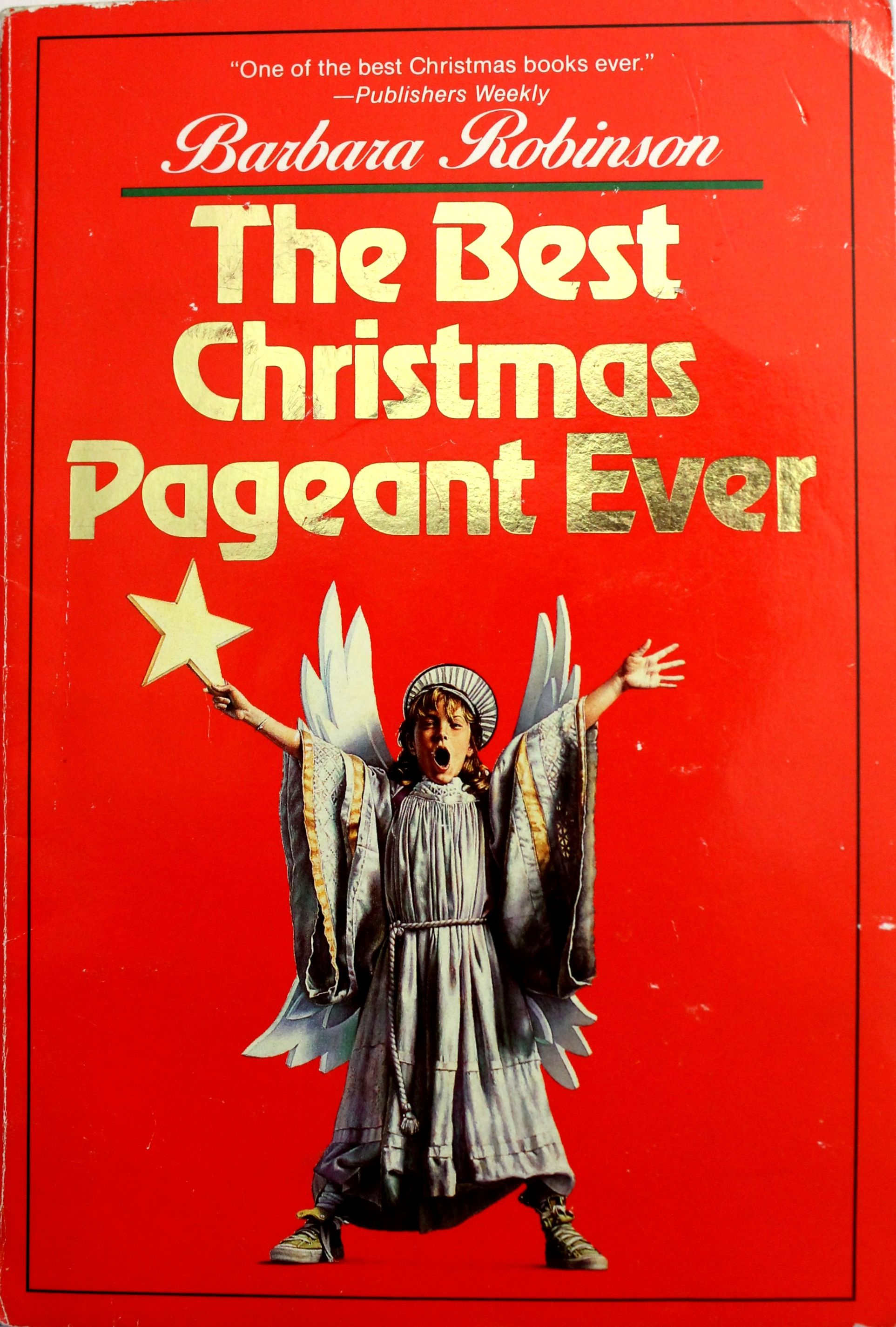 the best christmas pageant evera fun read aloud - The Best Christmas Pagent Ever