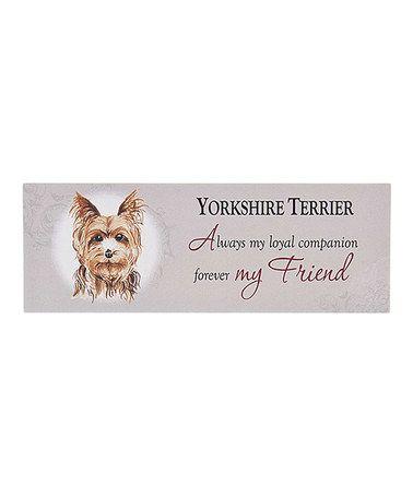 Look what I found on #zulily! Yorkshire Terrier Wall Plaque #zulilyfinds