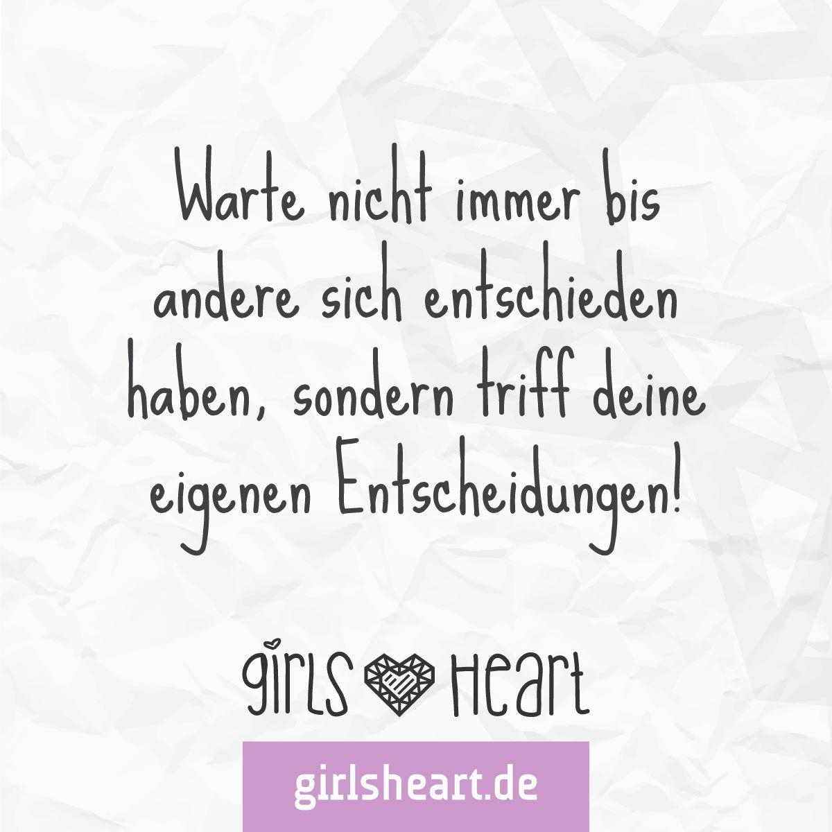 mehr sprüche auf: www.girlsheart.de #weg #individualität #stolz