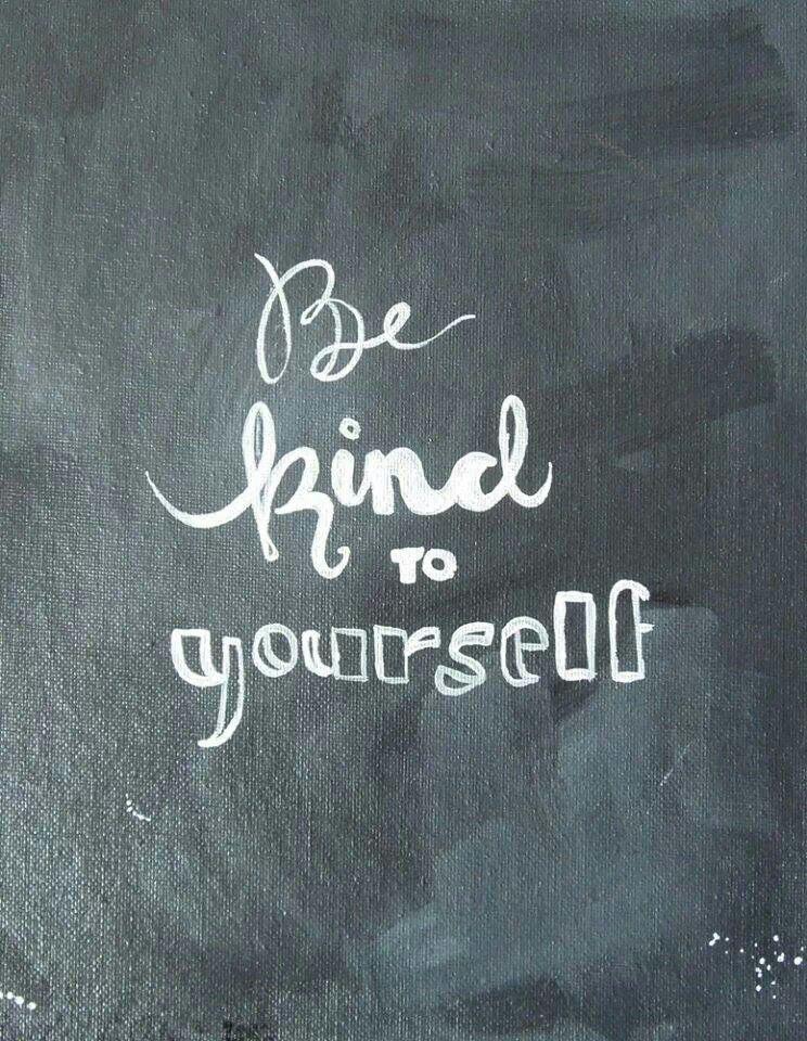 Wees lief voor jezelf ♡