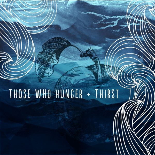 1x1.trans Coming Soon   Those who hunger and Thirst: a Q & A with multiple people about food struggles, confession, and faith
