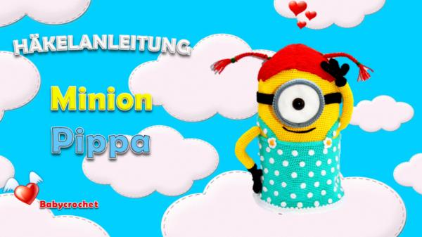 Häkelanleitung - Minion Mädchen | Minions | Pinterest | Minion ...