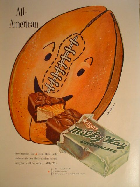 1953 Milky Way candy ad. Footballs love it!