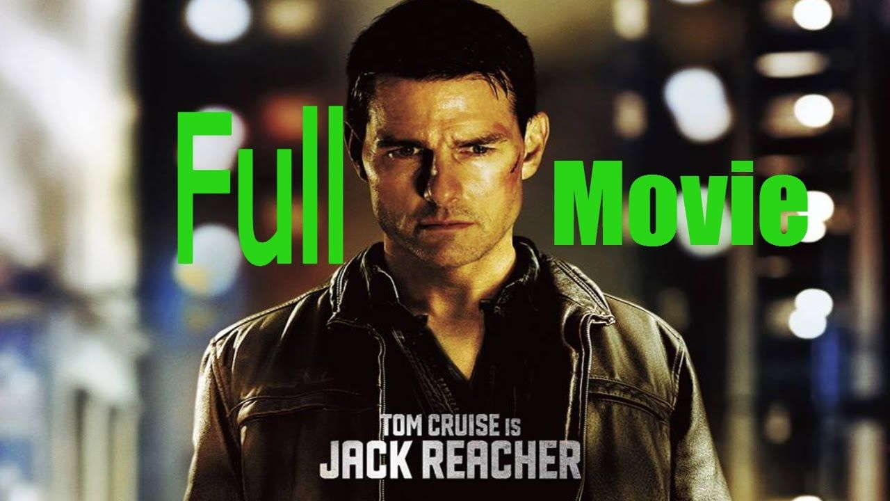 Jack Reacher Never Go Back Watch Full Movie In Hd Jack Reacher Jack Reacher Movie Tom Cruise