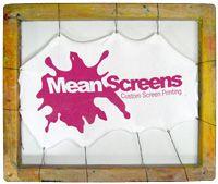 Mean Screens Custom Screen Printing