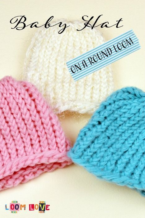How to Knit a Baby Hat on a Round Loom   Loom knitting for ...