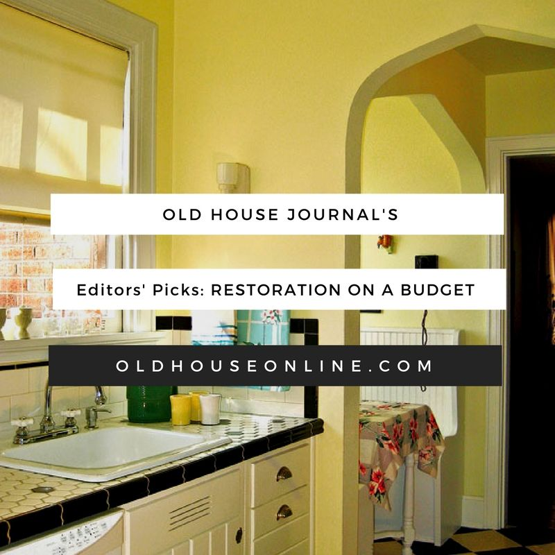We'd love it if we all had unlimited funds to restore our old houses. But since most of us don't, we've got to go with Plan B: Get creative, and make every dollar count. And sometimes that's not such a bad thing—as one of our contributors once pointed out, an unlimited cash flow could lead to over-renovation.
