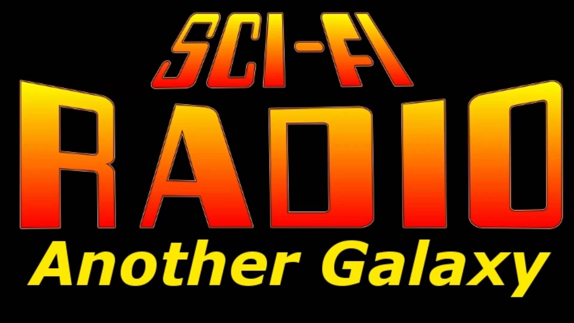 sci fi radio another galaxy best audio old time radio horror