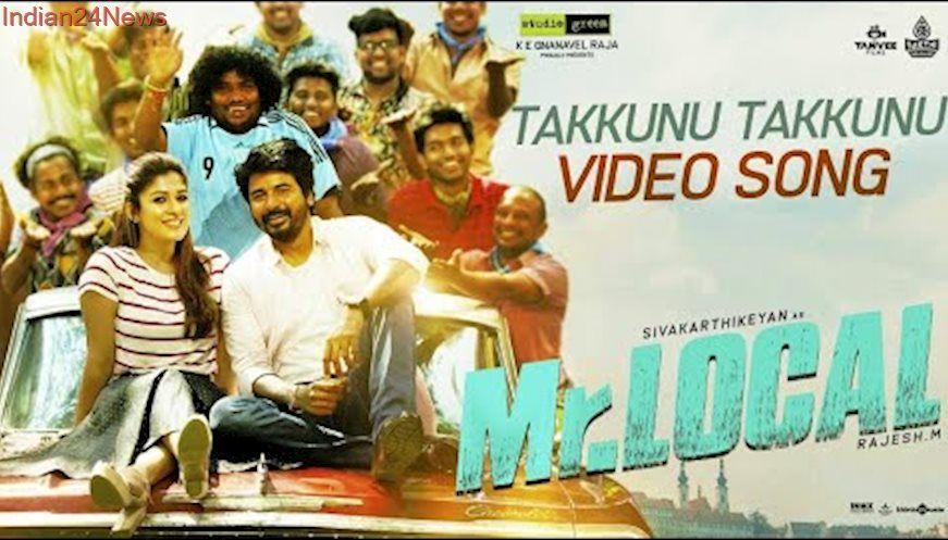 Mr Local Takkunu Takkunu Video Song Sivakarthikeyan Nayanthara Hiphop Tamizha M Rajesh Tamil Video Songs Songs Mp3 Song Download