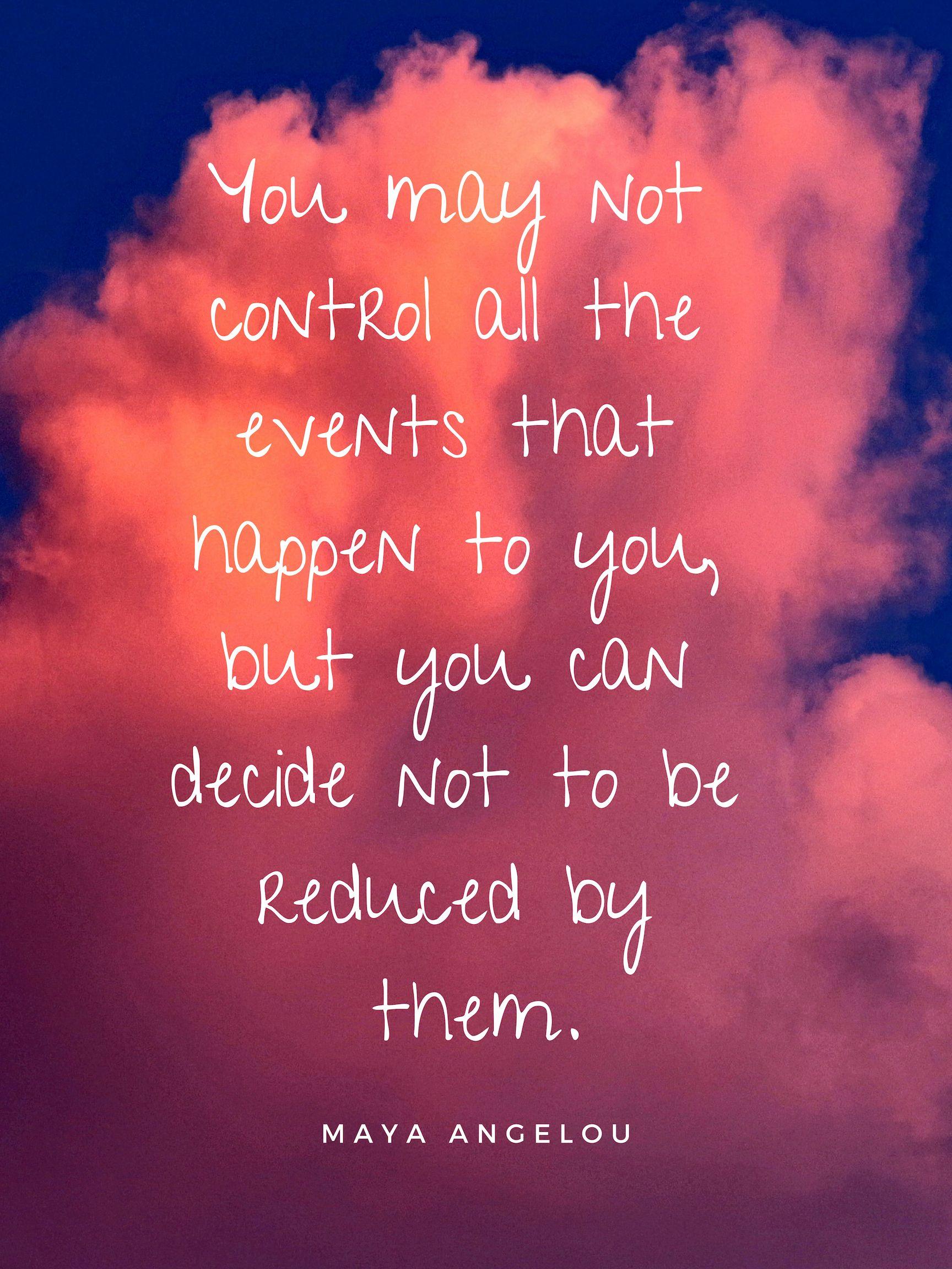 8 Powerfully Positive Maya Angelou Quotes About Life  Maya