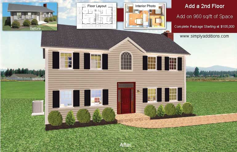 Add Second Floor To Any House Second Story Addition Ranch