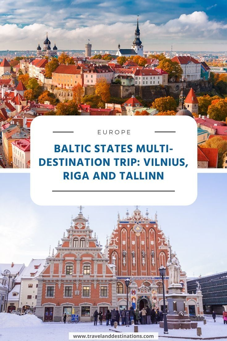 Baltic States Multi-Destination Trip - Vilnius, Riga and Tallinn
