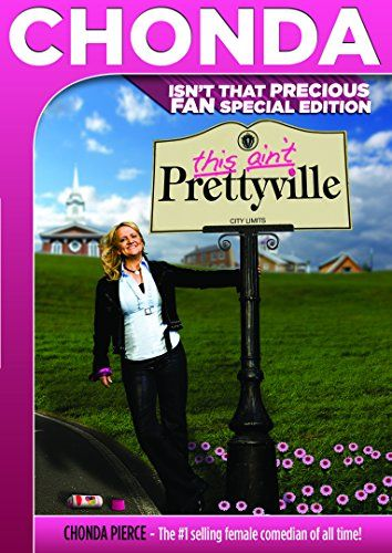 Chonda Pierce This Ain't Prettyville Special Edition No W...