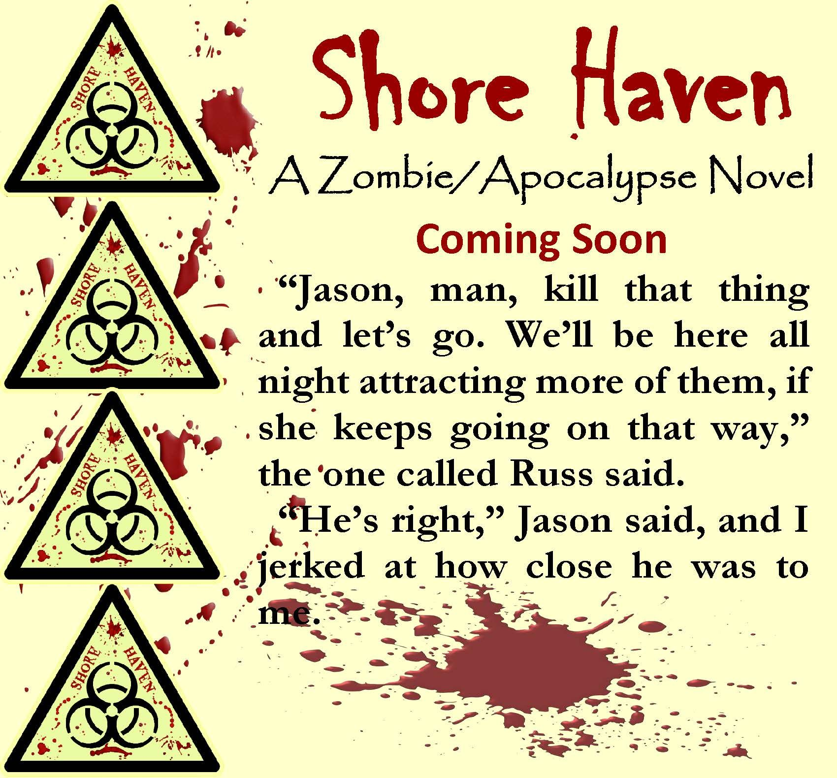 I'm not going to make 80,000 words by the end of the week. I didn't get any writing done yesterday or Monday and only a little today. I did hit the 73,000 mark, but there is just too much going on here for me to focus.   I am going to give you guys a short snippet from Shore Haven though. :)  Enjoy. #shorehaven #wip #zombie #apocalypse #jenniferreynolds