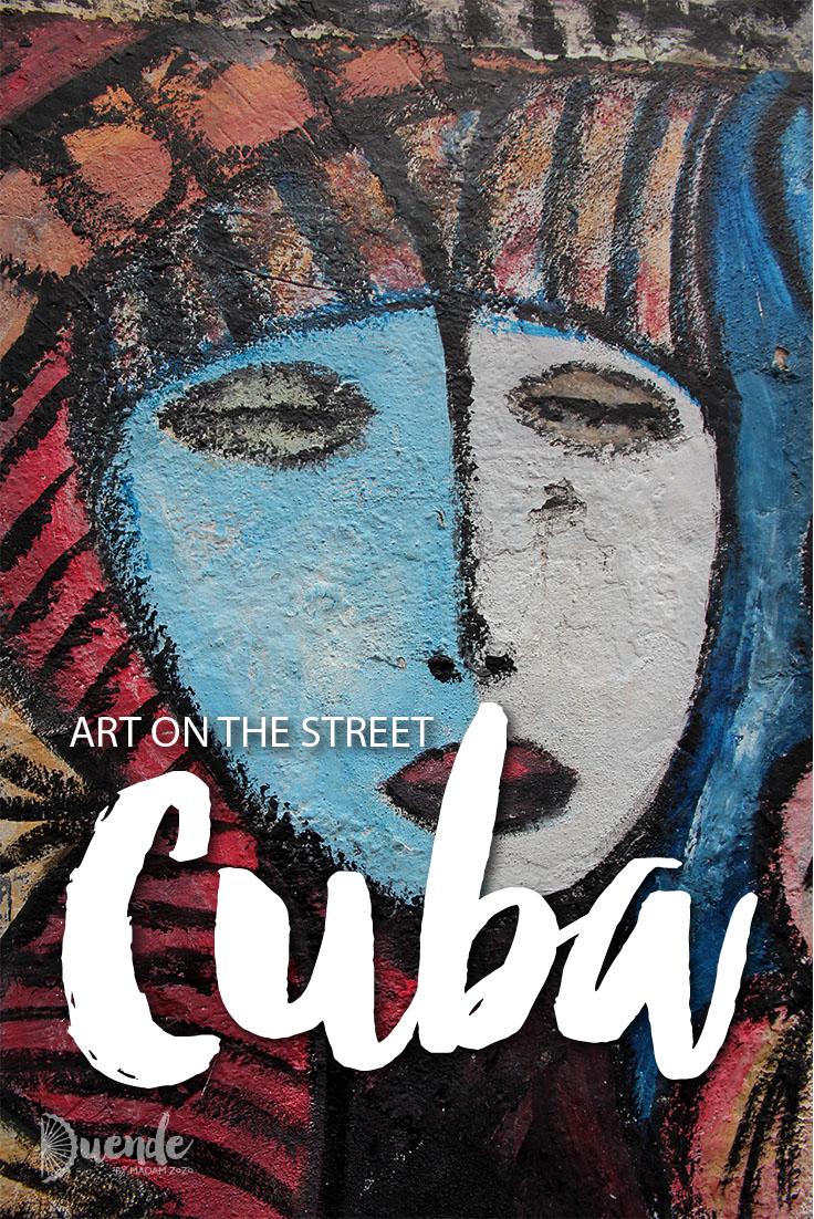 Cuba's amazing street art scene | Duende by Madam ZoZo #streetart #urbanart #travel #Cuba #Havana #Trinidad