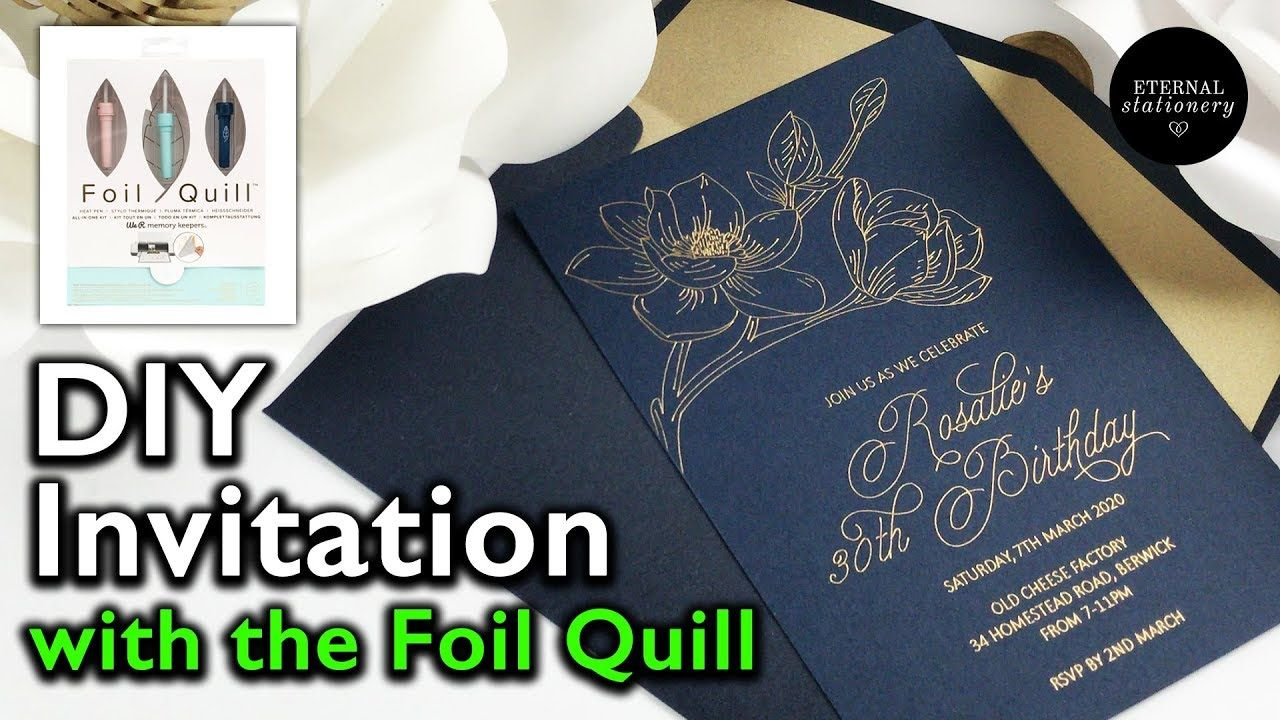 How to use the Foil Quill? DIY Gold foil Invitation Foil
