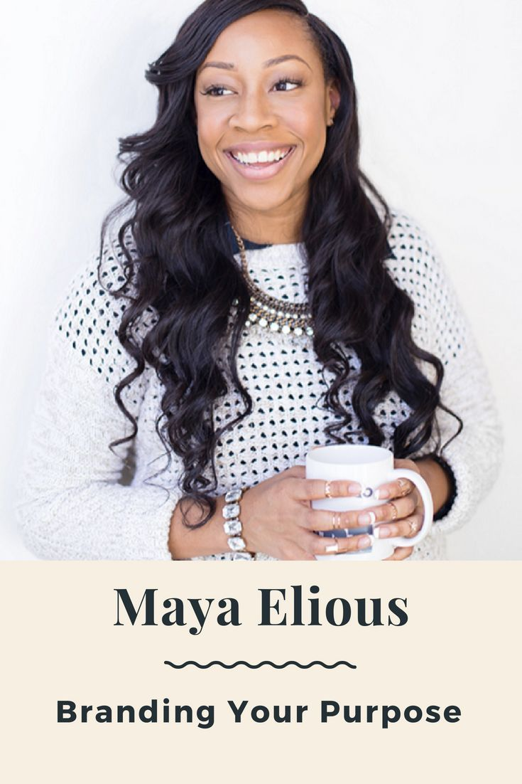 SDH 097: Branding Your Purpose A Conversation with Maya Elious #anxietyhustle
