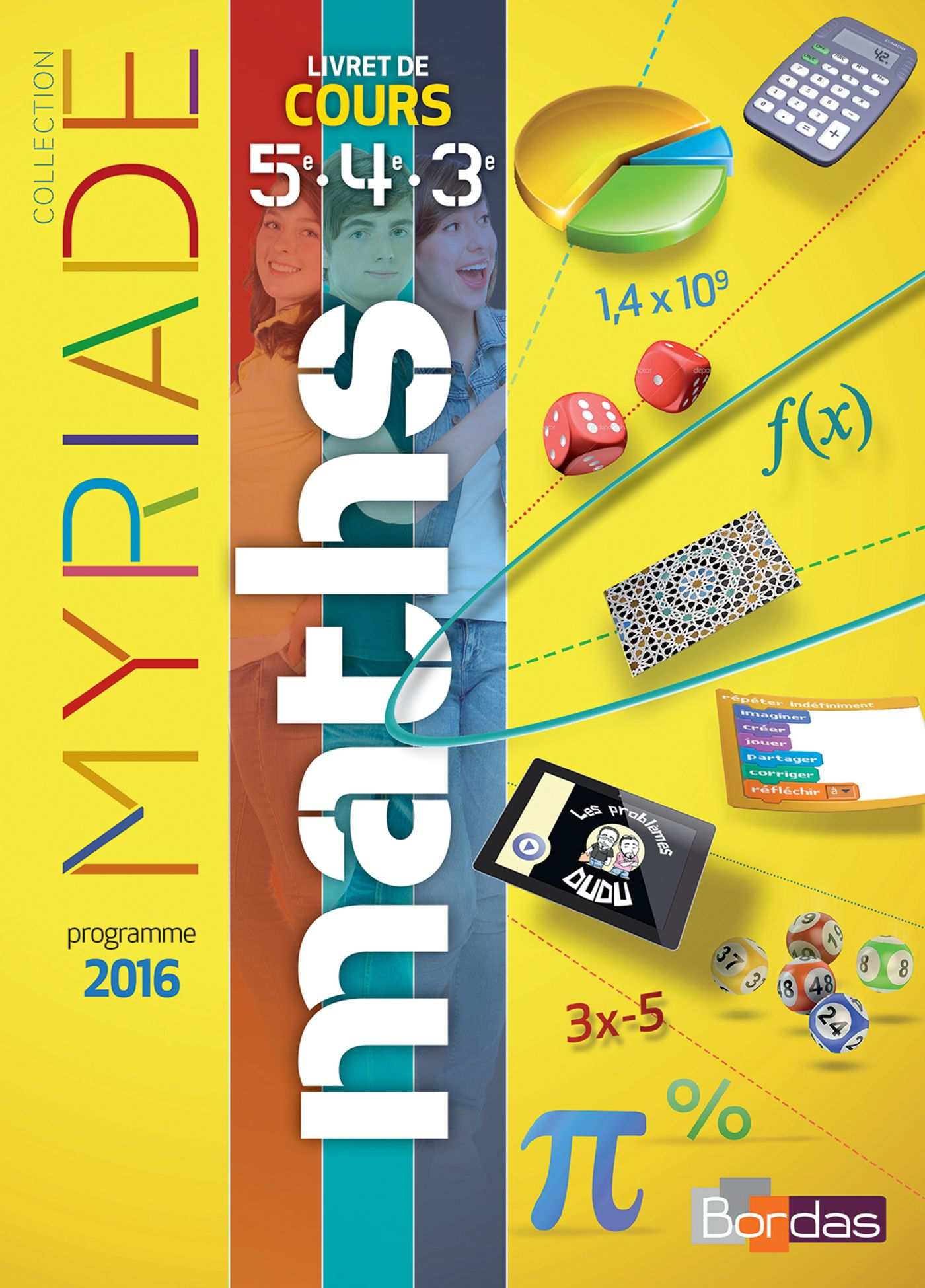 Myriade Maths 3eme 2016 Corrigé : myriade, maths, corrigé, Www.bordas-myriade.fr, Mathématiques, Collège,, Collège