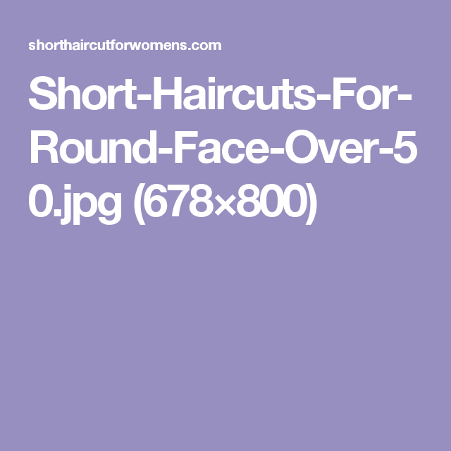 Short-Haircuts-For-Round-Face-Over-50.jpg (678×800)