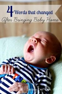 4 words that changed after bringing baby home