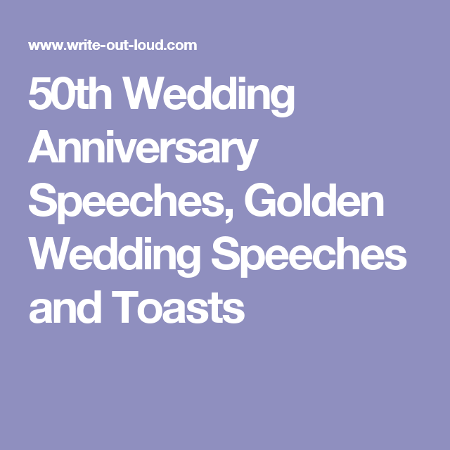 50th wedding anniversary speech from son