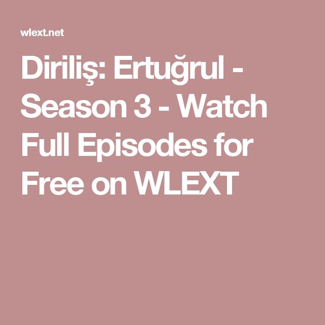Diriliş: Ertuğrul - Season 3 - Watch Full Episodes for Free