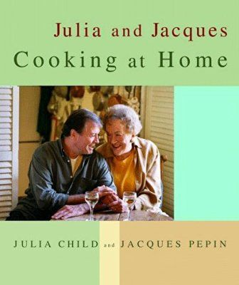 Julia and Jacques Cooking at Home by Julia Child (14-Sep-1999) Hardcover