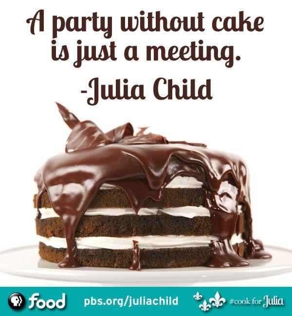 Julia Child Quotes The Woman The Wisdom Julia Child Quotes Food Quotes Pbs Food