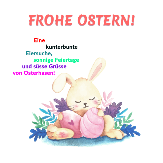 Eine Kunterbunte Eiersuche Sonnige Feiertage Und Süsse Grüsse Von