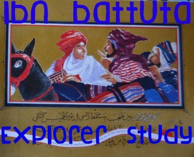 Explorer Study Ibn Battuta Teaching History Pinterest Ibn