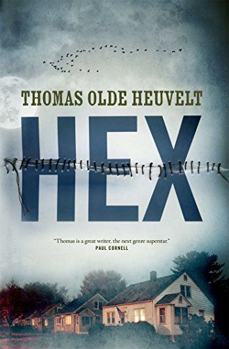 "HEX by Thomas Olde Heuvelt ""haunted by the Black Rock Witch …"""