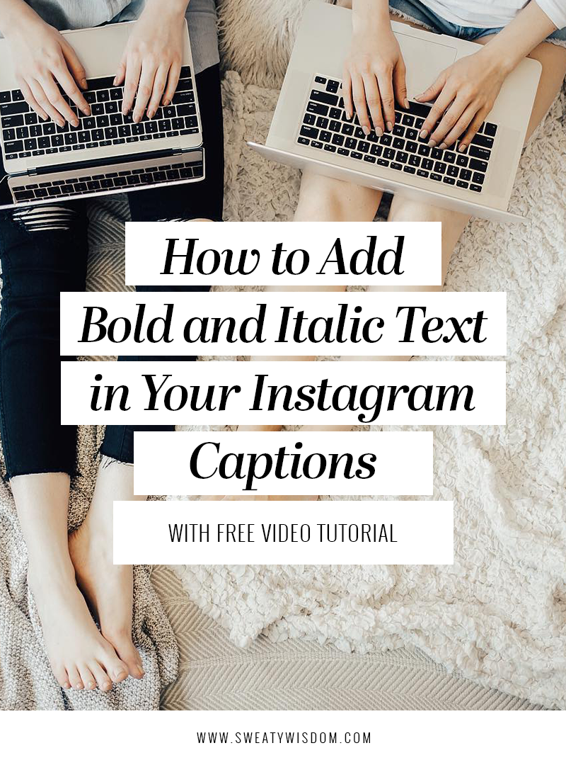 How to Add Bold and Italic Fonts in Your Instagram ...