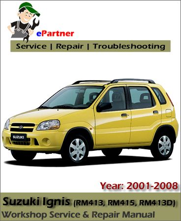 Click To Download Suzuki Ignis Service Repair Manual 2001 2008