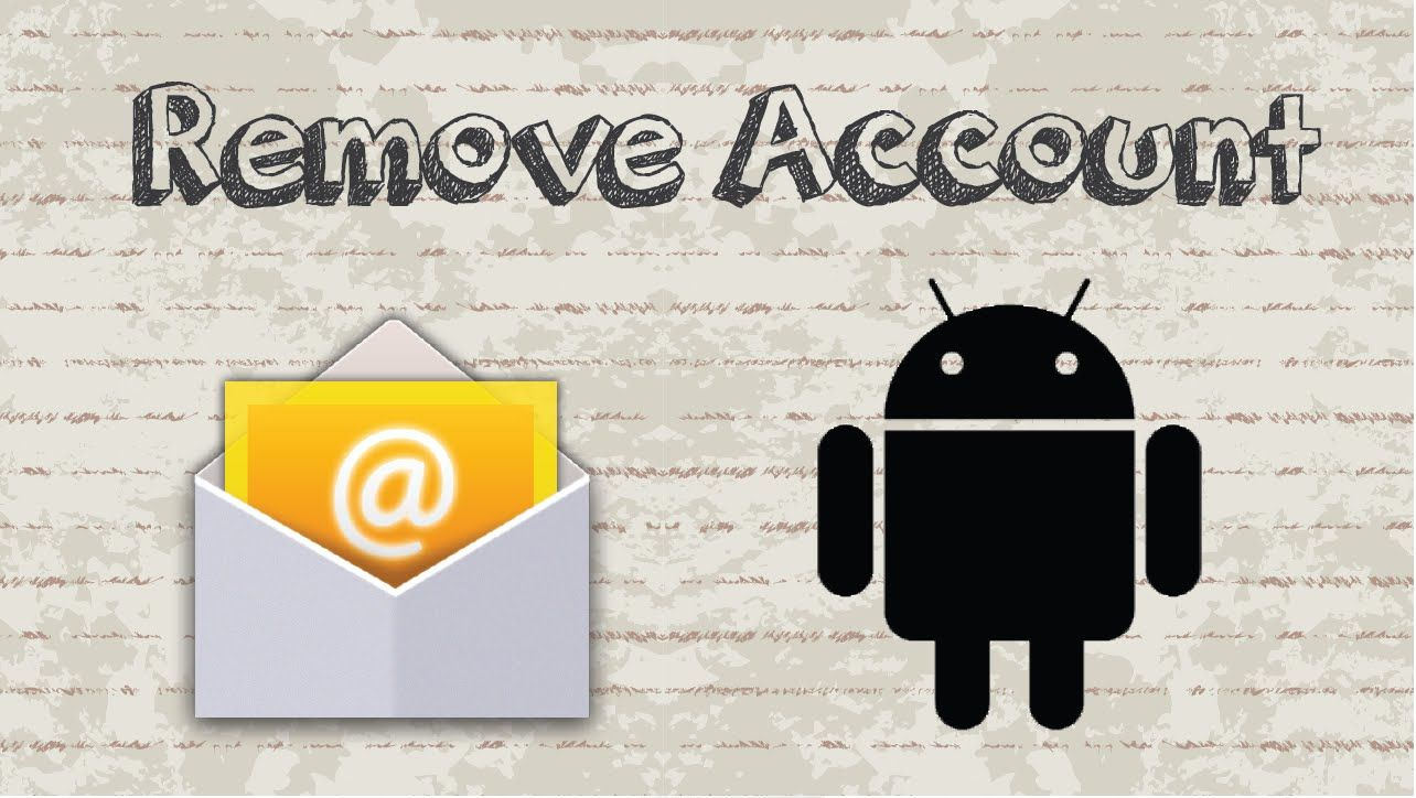 How to remove email account from Android device video