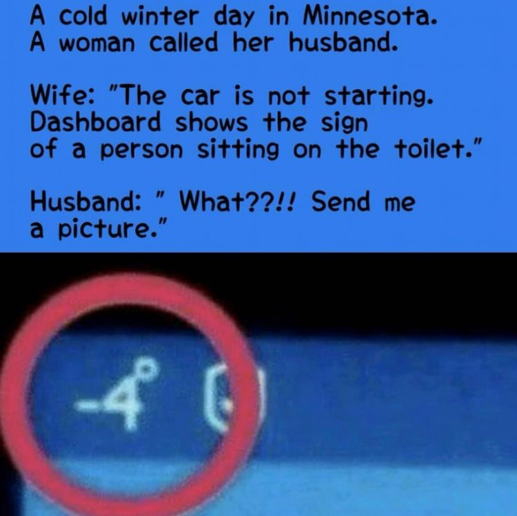 A Cold Winter Day In Minnesota A Woman Called Her Husband Wife