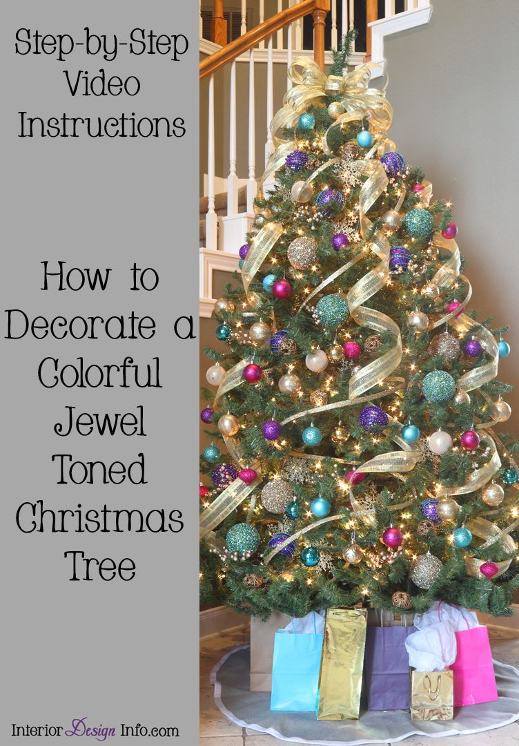 Step By Step Video Instructions For How To Decorate An Elegant And Colorful Jewel Ton Colorful Christmas Tree Decor Purple Christmas Tree Christmas Tree Themes