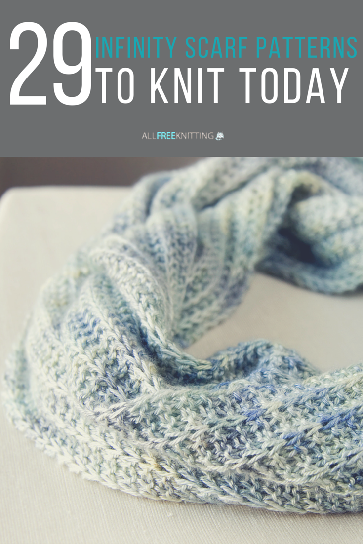 40+ Infinity Scarf Patterns You\'ll Love | Scarf patterns, Knitting ...