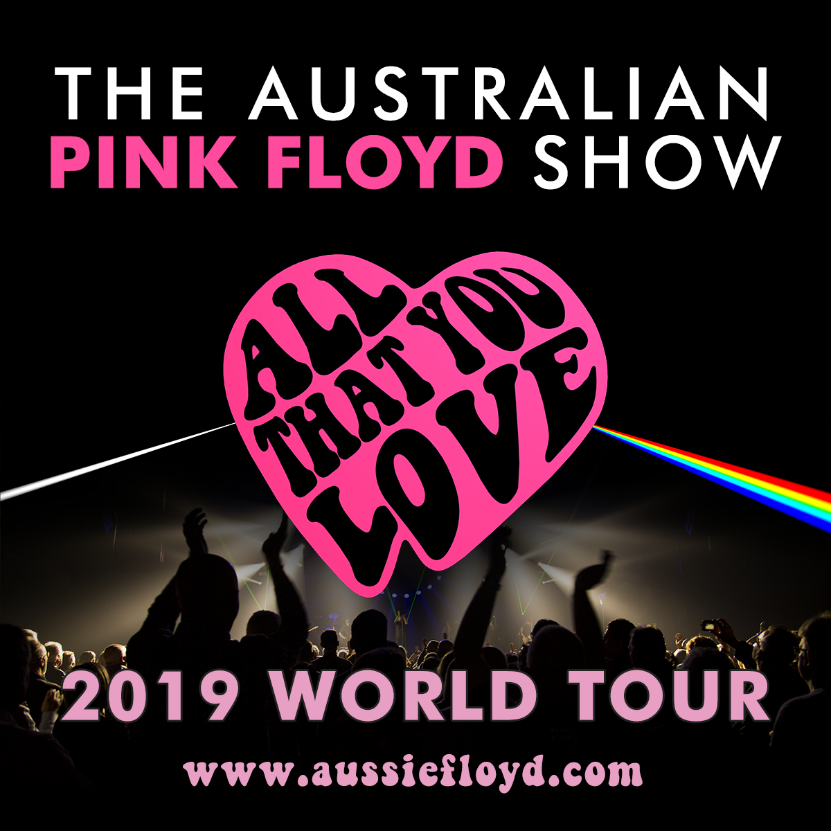 Tickets To The Concert Best Music The Australian Pink Floyd Show All That You Love Pink Floyd Concert Pink Floyd Poster
