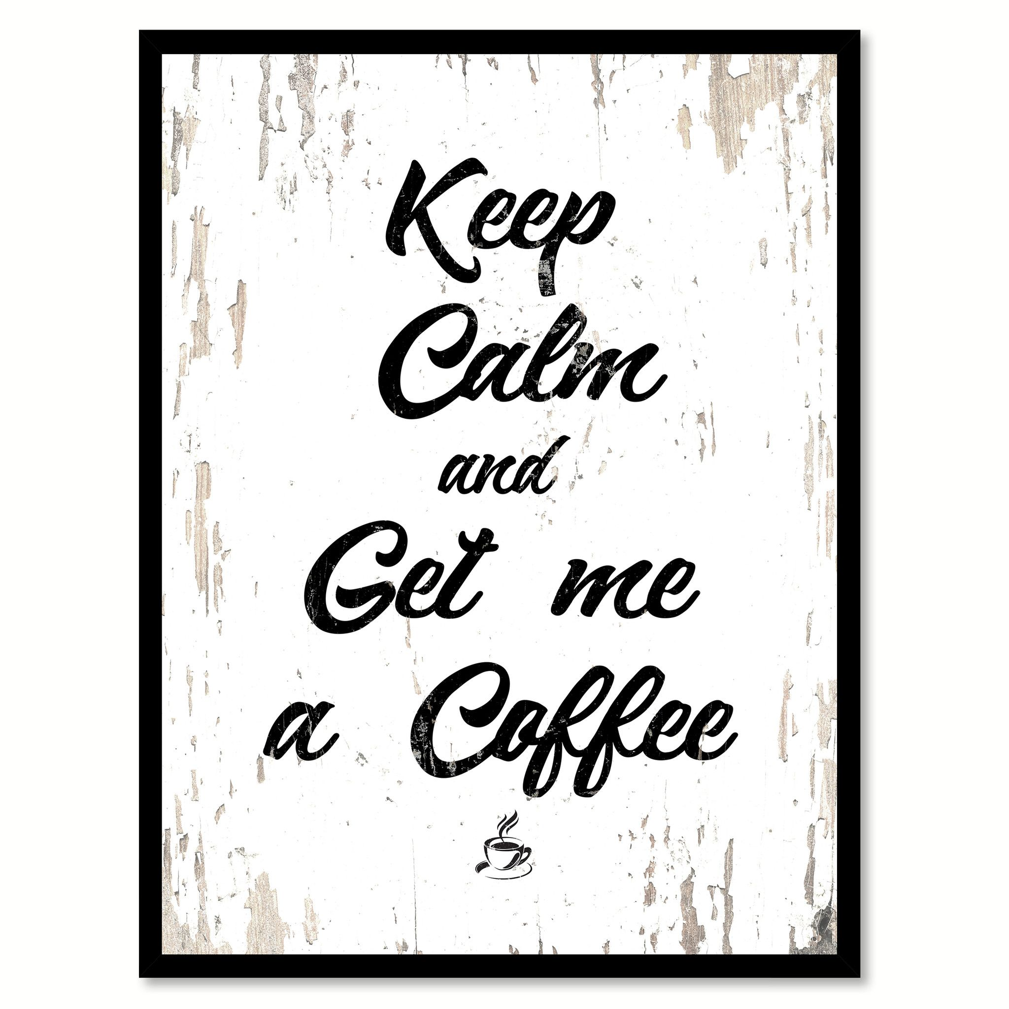 Keep Calm Get Me A Coffee Quote Saying Canvas Print with Picture