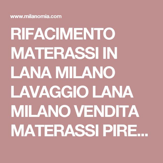 Vendita Materassi Milano.Rifacimento Materassi In Lana Milano Lavaggio Lana Milano