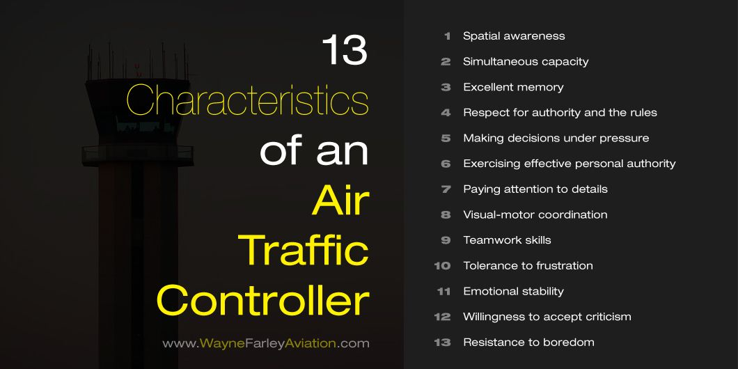 13 Characteristics Of An Air Traffic Controller Air Traffic Control Traffic Control